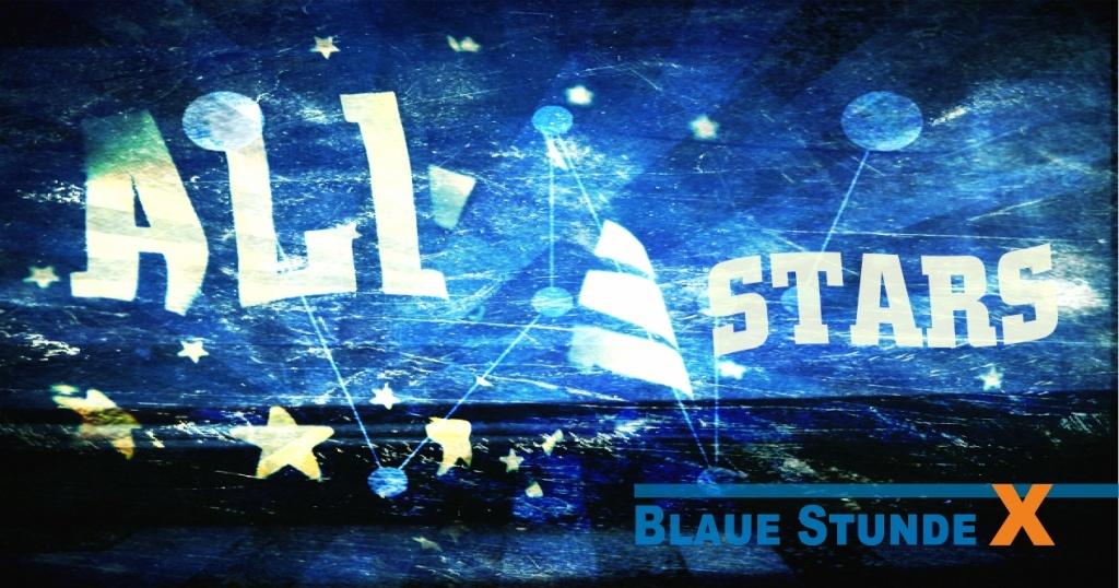 BLAUE STUNDE X ALL STARS